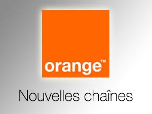 Nouvelles Chaînes Orange TV