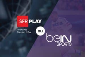 SFR Box Power ou BeIN Sports