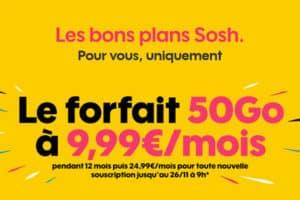Les bons plans Sosh, forfait 50 Go à 9,99€ par mois