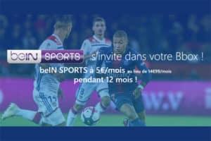 Promotion BeIN Sports sur Bbox bouygues telecom